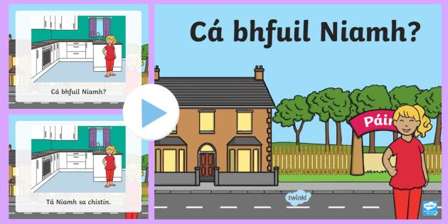 Where is Niamh? PowerPoint Gaeilge - Gaeilge - Sa Bhaile, Irish, Cá bhfuil, house, home, homes, houses, where is, question,Irish