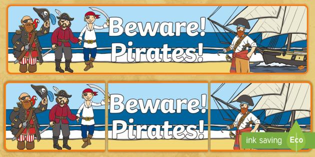 Beware Pirates Display Banner - Pirate, Pirates, Topic, Display, Posters, Freize,  pirate, pirates, treasure, ship, jolly roger, ship, island, ocean