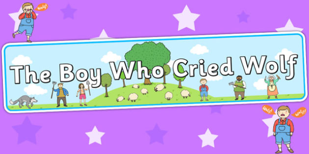 The Boy Who Cried Wolf Display Banner - story books, stories