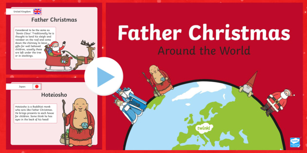 Father Christmas Around the World PowerPoint - christmas, world