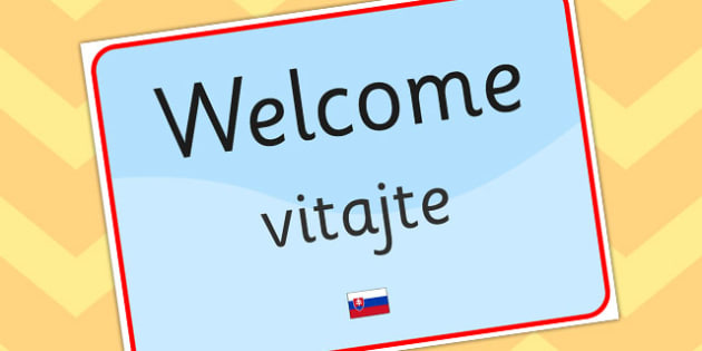 Welcome Sign EAL Slovak Version - EAL, languages, signs, labels