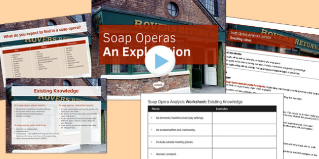 Soap Opera Resource Pack 1: Soap Opera Analysis Lesson Pack - analysis