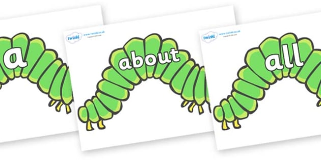 100 High Frequency Words on Hungry Caterpillars to Support Teaching on The Very Hungry Caterpillar - High frequency words, hfw, DfES Letters and Sounds, Letters and Sounds, display words
