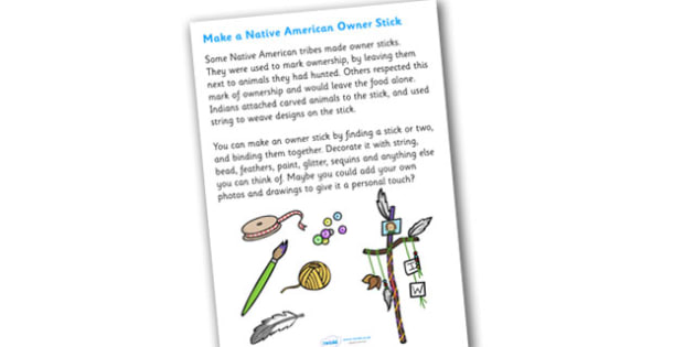 Native American Owner Stick - native american owener stick, Native Americans, natives, indian, moccasin, owner stick, creative, activity, creativity, design, bow and arrow, dream catcher, wild west