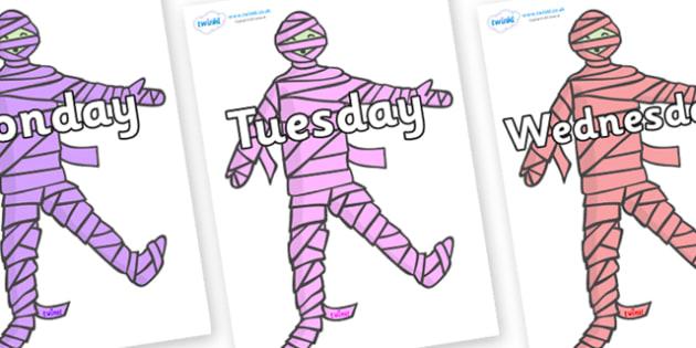 Days of the Week on Mummies (Multicolour) - Days of the Week, Weeks poster, week, display, poster, frieze, Days, Day, Monday, Tuesday, Wednesday, Thursday, Friday, Saturday, Sunday