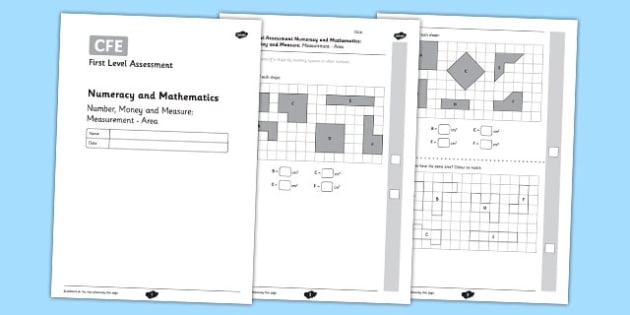 First Level Assessment: Number, Money and Measure - Measurement Area - CfE, numeracy, measurement, area