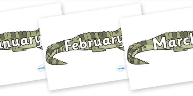 Months of the Year on Crocodiles - Months of the Year, Months poster, Months display, display, poster, frieze, Months, month, January, February, March, April, May, June, July, August, September