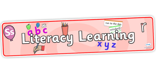 Literacy Learning Display Banner- literacy banner, literacy learning, display banner, banner for display, learning banner, classroom display