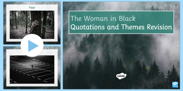 Quotations/Themes Revision Starter to Support Teaching on The Woman in Black - The Woman in Black