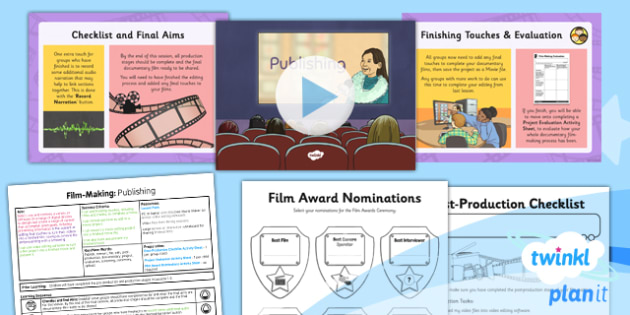 Computing: Film-Making: Publishing Year 6 Lesson Pack 6