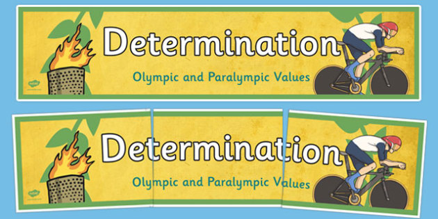 Determination Olympics and Paralympics Values Display Banner - olympics, rio, 2016, value, values, behaviour, aspiration, games, summer, display, banner, heading