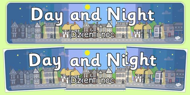 Day and Night Display Banner Polish Translation - polish, Display banner,  Light and Dark, science, day, night, shadow, reflection, reflective, bright, tint, colour, shade