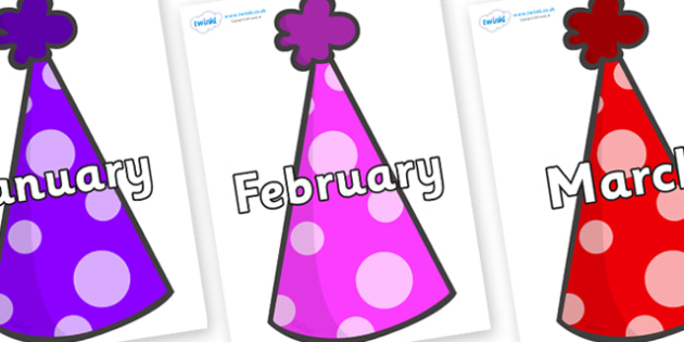 Months of the Year on Party Hats - Months of the Year, Months poster, Months display, display, poster, frieze, Months, month, January, February, March, April, May, June, July, August, September