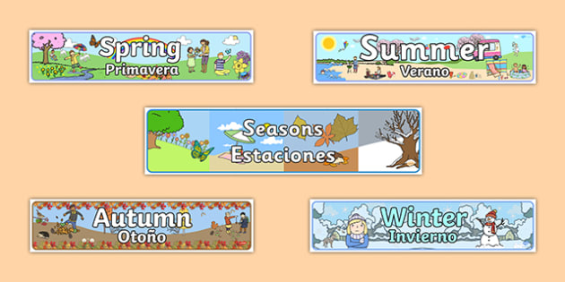 Seasons Banners English/Spanish - spanish, Seasons, season, autumn, winter, spring, summer, fall, seasons activity, seasons display, four seasons, foundation stage, topic