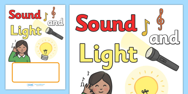 Sound and Light Editable Book Covers - sound and light editable book covers, editable, book cover, covers, sound and light, light, sound, Light and Dark, Day and Night, A4, science, day, night, shadow, reflection, reflective, bright, tint, colour, sh