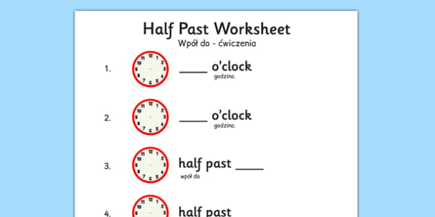 Half Past Worksheet Polish Translation - polish, half past, worksheet, half, past, time