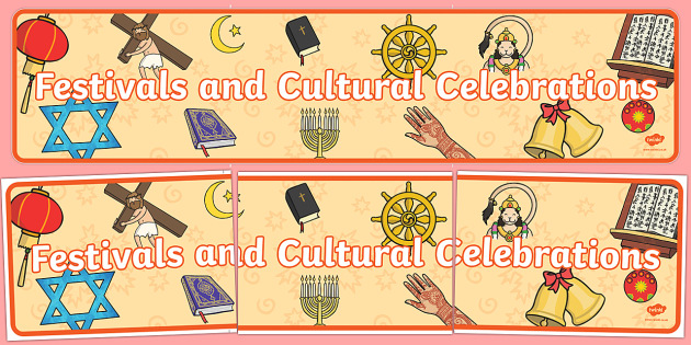 Festivals and Cultural Celebrations Display Banner - festival, dates, celebration, display, posters, xmas, easter, christmas, diwali, chinese new year, holiday