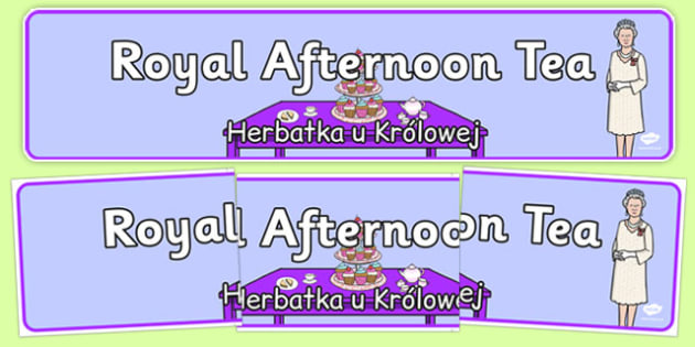 Royal Afternoon Tea Role Play Banner Polish Translation - polish, royal, afternoon tea, role play, display, banner