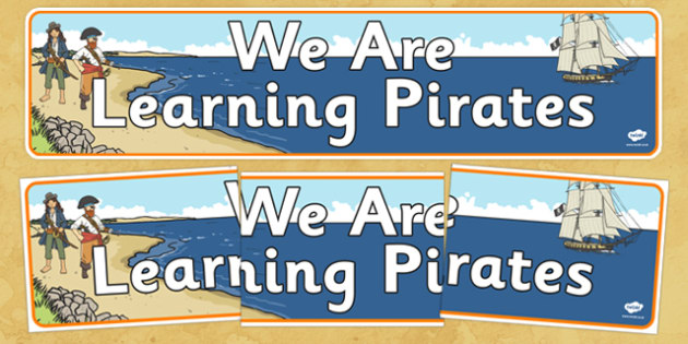 We Are Learning Pirates Display Banner - we are learning, pirates, display banner, display, banner