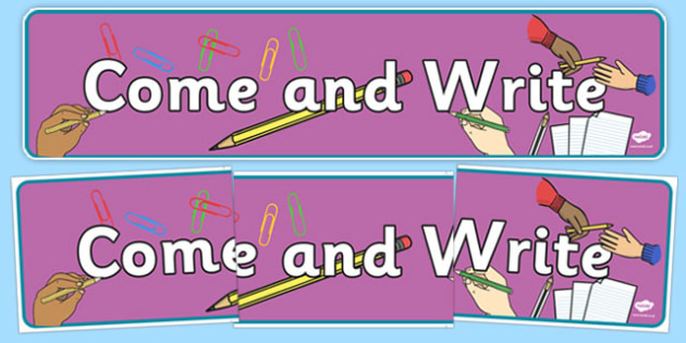 Come and Write Display Banner - come and write, display banner, display, banner, come, write