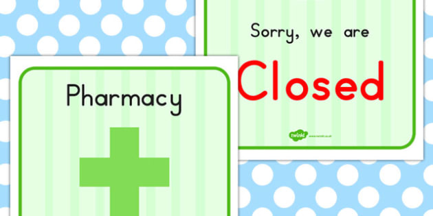 Pharmacy Role Play Closed Sign - closing, medicines, medicine