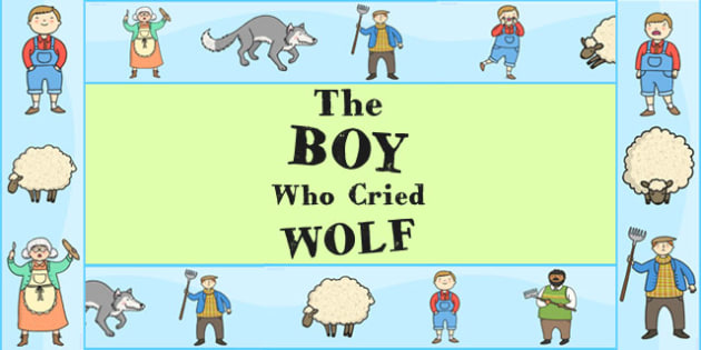 The Boy Who Cried Wolf Display Borders - story, stories, display