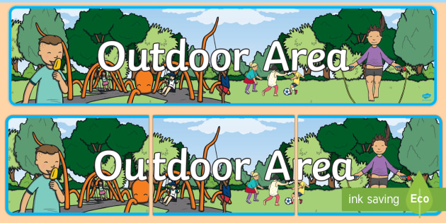 Outdoor Area Sign - Classroom Area Signs, KS1, Outdoor Classroom, Outside Area, Outdoor Area, Banner, Foundation Stage Area Signs, Classroom labels, Area labels, Area Signs, Classroom Areas, Poster, Display, Areas