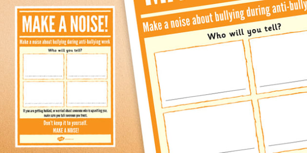 Anti-Bullying Week: Make A Noise - Who Will You Tell? Activity - anti-bullying week