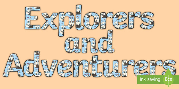 Explorers and Adventurers Display Lettering - Explorers Display Lettering - display lettering, explorers, title, letering, displaylettering, displ
