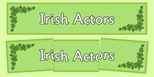 Irish Actors Display Banner - irish, actors, famous, celebrities, banner, ireland, republic, roi