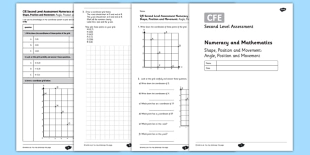 Second Level Assessment Numeracy and Mathematics Shape Position and Movement Angle Position and Movement - CfE, assessment, coordinates