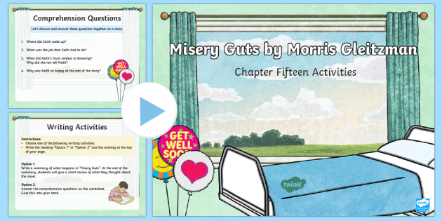 Chapter 15 Activities to Support Teaching on Misery Guts by Morris Gleitzman PowerPoint - Literacy, powerpoint, literature, australian curriculum, literature, novel study, misery guts by mor