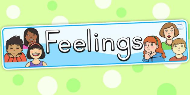 Feelings Display Banner - feelings, emotions, my body, ourselves