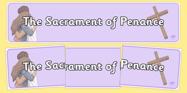 Sacrament of Penance Display Banner - Penance , Confession , banner , display , sacraments, religion, religious, education, re, roi, republic, ireland, irish