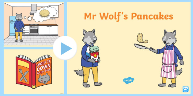 PowerPoint to Support Teaching on Mr Wolf's Pancakes - mr wolfs pancakes, powerpoint