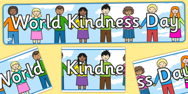 World Kindness Day Display Banner - banners, displays, posters