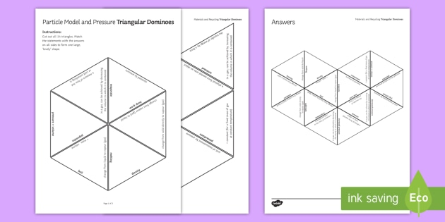 Particle Model and Pressure Tarsia Triangular Dominoes  - Tarsia, gcse, physics, particle model, particles, pressure, states of matter, matter, changing state