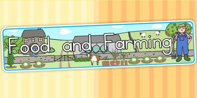 Food and Farming Topic Display Banner - farm, on the farm, header