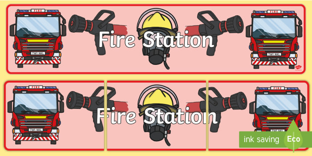 Fire Station Banner - Fire station Role Play, fire station, fire station resources, fire service, fire fighter, fire man, fire engine, people who help us, emergency, fire hose, fireman's pole, helmet, siren, fire, role play, display, poster