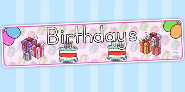 Birthdays Display Banner - birthdays, class management, banner