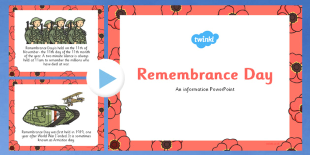 Remembrance Day Information PowerPoint - remembrance day, info