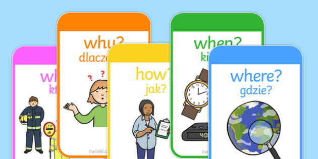 Who what Where When Cards Polish Translation - Reading, reading prompt, who, what ,where, when, guided reading, reading question, reading questions, parent, parents, questioning, open questions, prompts, Polish, eal, mfl, display