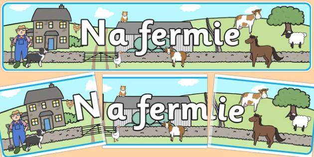 Banner na gazetke scienna Na fermie po polsku - dzieci , Polish