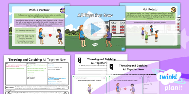 PE: Throwing and Catching: All Together Now Year 1 Lesson Pack 4