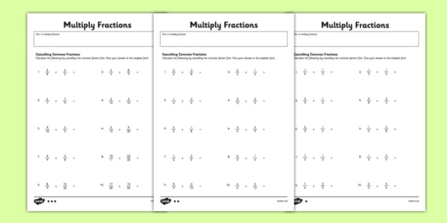 Year 6 Multiply Fractions Cancelling Common Factors Activity Sheet - uks2, ks2, progress, assessment, numbers, times, maths, numeracy, worksheet