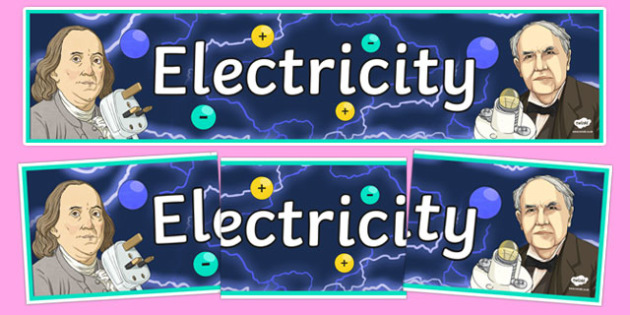 Electricity Display Banner - electricity, electricity banner, electricity display, electricity display header, electricity display word, ks2 science topic