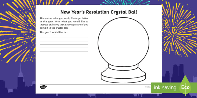 New Year Resolution Crystal Ball KS1 Activity Sheet - Chinese New Year, KS1. KS2, EYFS, Celebration, festivals, rooster, new year, new year's resolutions, new year's eve