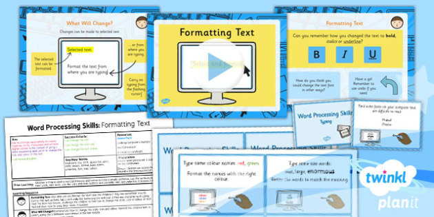 Microsoft Word Skills: Formatting Text - Year 1 Computing Lesson Pack