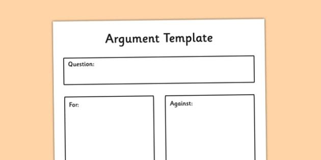 Argument Template - argument, argument template, graphic organiser
