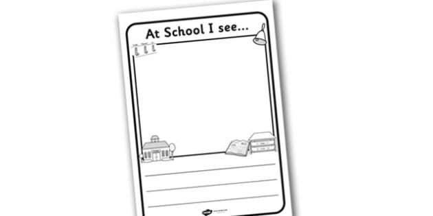At School I See Writing Frame - at school I see, writing frame, writing template, writing guide, writing aid, line guides, lined guide, writing, guides